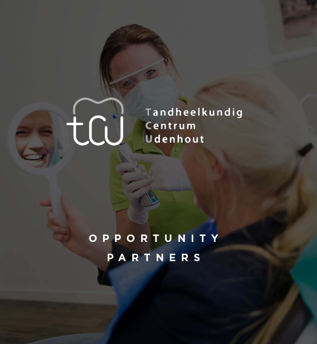 DEX international M&A advised Tandheelkundig Centrum Udenhout on the sale to Opportunity Partners